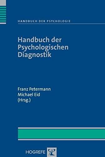 Handbuch der Psychologie: Handbuch der Psychologischen Diagnostik