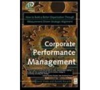 CORPORATE PERFORMANCE MANAGEMENT [Paperback] [Jan 01, 2002]