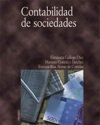 Contabilidad de sociedades (Economía Y Empresa) por Enriqueta Gallego Diez