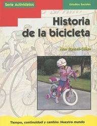 Historia de la Bicicleta (Dominie Serie Actividatos) por Alan Trussell-Cullen