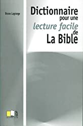 DICTIONNAIRE POUR UNE LECTURE FACILE DE LA BIBLE