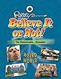 Weird World (Ripley's Believe It or Not! (Mason Crest Library))