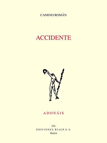 Accidente (Poesía. Adonáis)