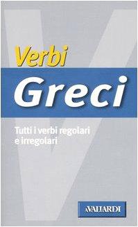Verbi greci. Tutti i verbi regolari e irregolari