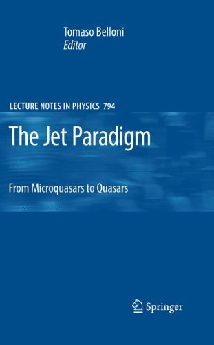 the-jet-paradigm-from-microquasars-to-quasars-lecture-notes-in-physics