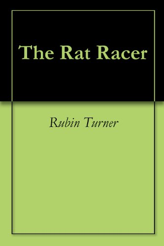The Rat Racer (1) (English Edition) -