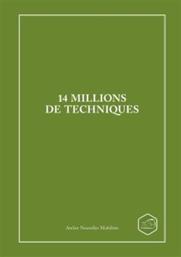 14 millions de techniques par Atelier Nouvelles Mobilités