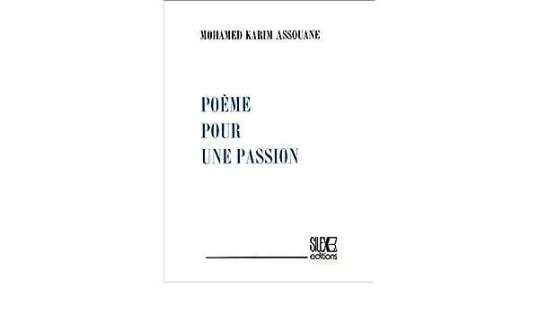 Poème Pour Une Passion Poésie Noire French Edition Ebook