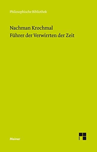 Führer der Verwirrten der Zeit. Bände 1 und 2 (Philosophische Bibliothek 615)
