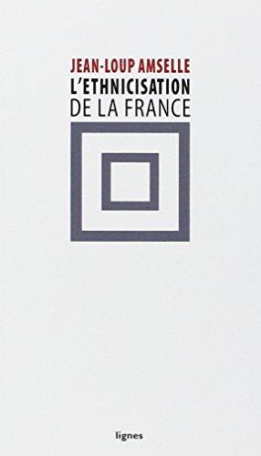 L'ethnicisation de la France