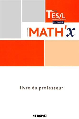 Math'x Tle ES- L (éd.2016)