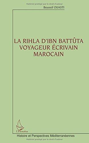 La Rihla d'Ibn Battta voyageur crivain marocain