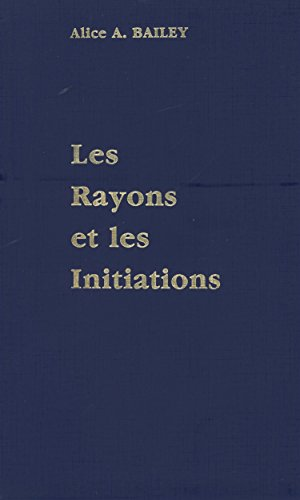 Rayons et initiations, volume 5