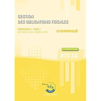 Gestion des obligations fiscales T1 - Corrigé: Processus 3 du BTS CG