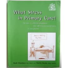 What Stress in Primary Care?