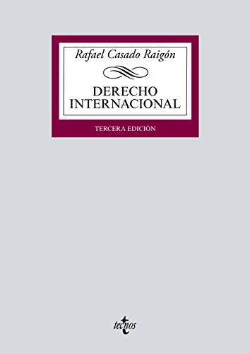 Derecho Internacional (Derecho - Biblioteca Universitaria De Editorial Tecnos) por Rafael Casado Raigón