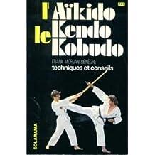 L'aikido, le kendo, le kobudo