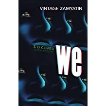 [We: Introduction by Will Self] (By: Yevgeny Zamyatin) [published: December, 2007]