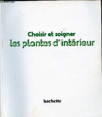 Choisir et soigner les plantes d'intérieur