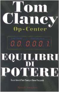 Op-Center. Equilibri di (Tom Clancy Op Centro)