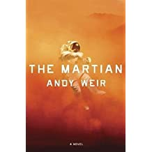 [{ The Martian By Weir, Andy ( Author ) Feb - 11- 2014 ( Hardcover ) } ]