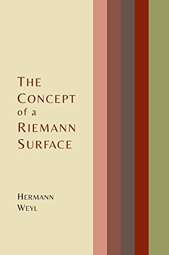 The Concept of a Riemann Surface by Hermann Weyl (2014-03-01)