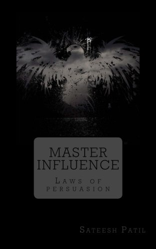 Master Influence: Laws of Persuasion