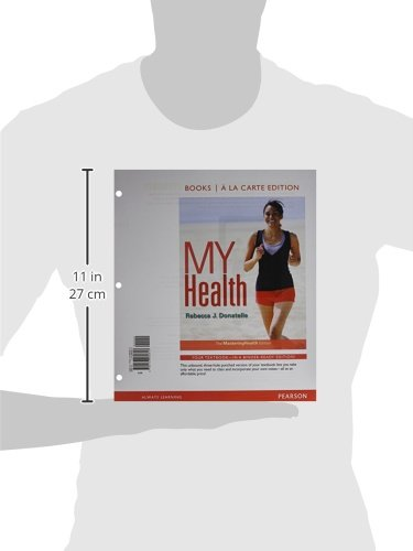 My Health: The Masteringhealth Edition, Books a la Carte Edition