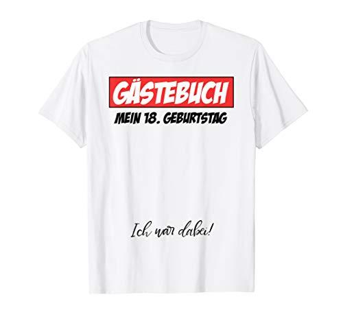 Shirt 18 (18. Geburtstag Party Gästeliste Geschenk Shirt 18 Jahre)