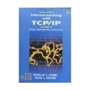INTERNETWORKING WITH TCP/IP, VOL. II-DESIGN, IMPLEMENTATION, AND INTERNALS (ANSI C VERSION), 3RD ED.