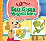 Best Green Eats - Pepper Eats Green Vegetables Review