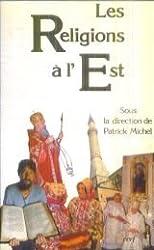Les religions à l'Est