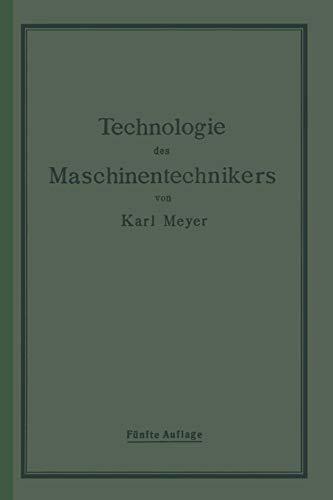 Die Technologie des Maschinentechnikers -