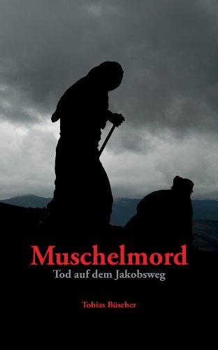Muschelmord: Tod auf dem Jakobsweg