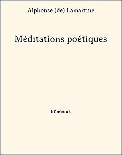 Méditations poétiques (French Edition)