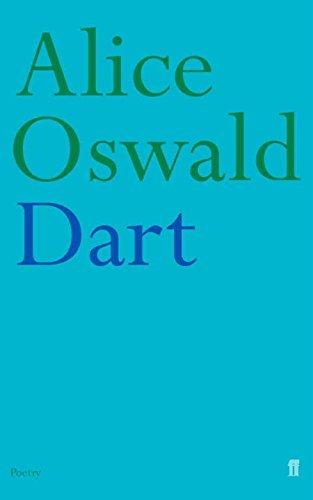 Dart by Alice Oswald (2002-07-08)
