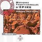 Musiques traditionnelles d'Epire / interprète Kompania Takis Loukas   Loukas, Takis