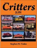 Railroad Critters in Farbe, Vol. 3