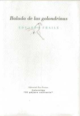 Balada de las golondrinas (El pájaro solitario) por Eduardo Fraile