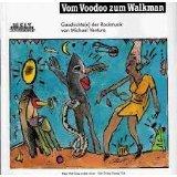 Vom Voodoo zum Walkman. Geschichte( n) der Rockmusik (Der Grüne Zweig)