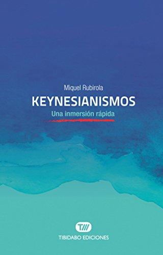 Keynesianismos. Una inmersión rápida