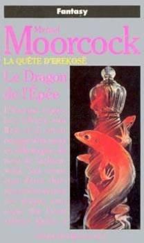 La Quête d'Erekosë, tome 3 : Le Dragon et l'Epée