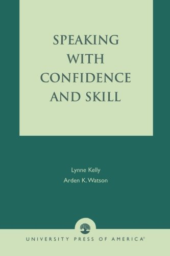 Speaking With Confidence and Skill by Lynne Kelly (11-Apr-1989) Textbook Binding