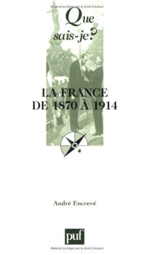 La France de 1870  1914 : Les succs de la Rpublique