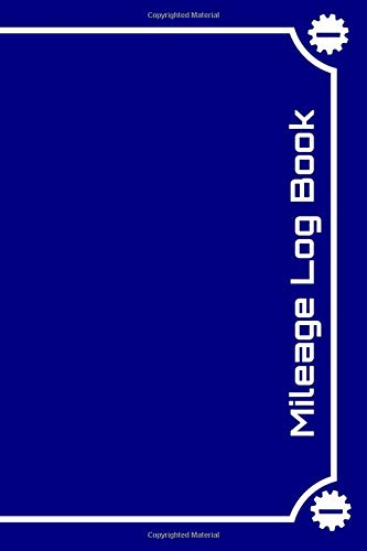 Mileage Log Book: Tracker for Tax Purposes [Blue background with gears design] -