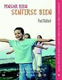 Pensar bien - Sentirse bien. Manual práctico de terapia cognitivo-conductual para niños y adolescentes (Serendipity Maior)