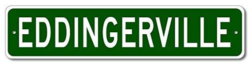 Aersing Dekorationsschild EddingerVille Straßenschild Eddinger Familienname Nachname grün Neuheit Home Tür Wanddeko Blechschild