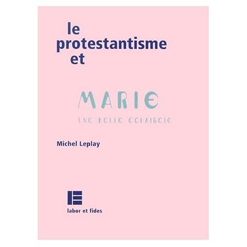 Le protestantisme et Marie. Une belle éclaircie
