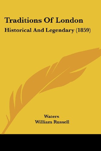 Traditions of London: Historical and Legendary (1859)