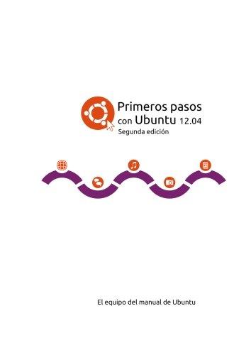 Primeros pasos con Ubuntu 12.04 por El equipo del manual de Ubuntu